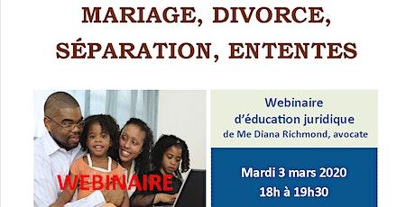 """Webinaire CANAF/AJEFA """"Droit de la famille: divorce, séparation, ententes"""" billets"""