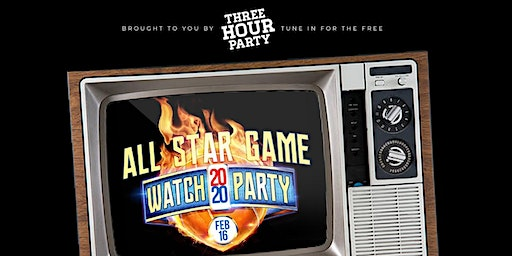 """""""Three Hour Party"""" Allstar Game Watch Party"""