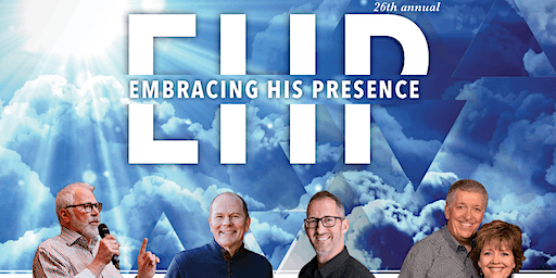 Embracing His Presence Conference