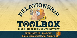 Relationship Toolbox! High School Youth Retreat