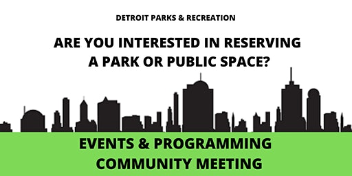 Detroit Parks and Recreation Special Event Planning Community Meeting