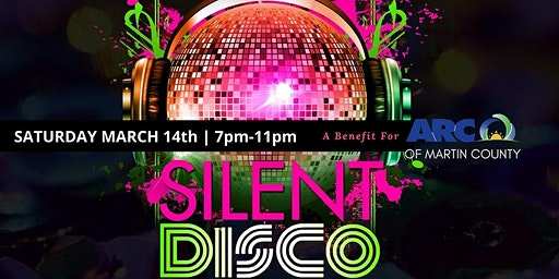 Silent Disco ~ Benefit for ARC of Martin County