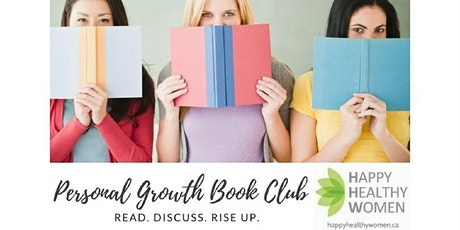 Personal Development Book Club - Happy Healthy Women - Mississauga tickets