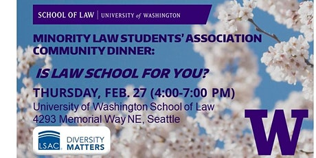MLSA Community Dinner: Is Law School for You?         FREE EVENT AT UW LAW! tickets