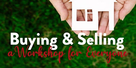 Buying & Selling: a Workshop for Everyone tickets