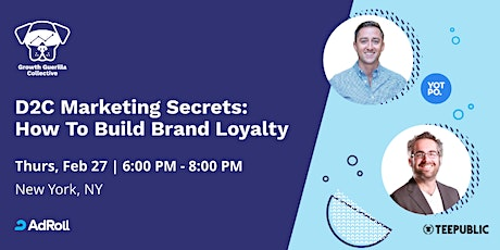 D2C Marketing Secrets: How To Build Brand Loyalty tickets