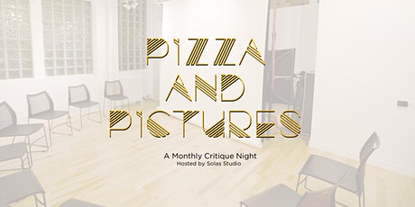 Pizza and Pictures: An evening critique night at Solas tickets