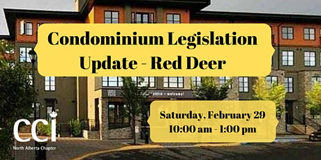 Condominium Legislation Update-Cambridge Red Deer Hotel & Conference Centre  (CCI Seminar) tickets