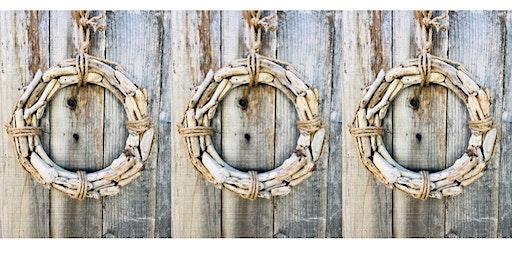 Nautical Driftwood Wreath Workshop