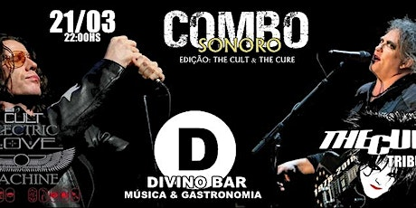 Combo Sonoro The Cult & The Cure ingressos