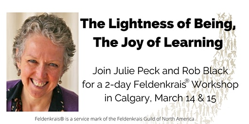 The Lightness of Being, The Joy of Learning-Calgary
