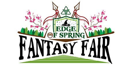 Edge Of Spring Fantasy Fair tickets