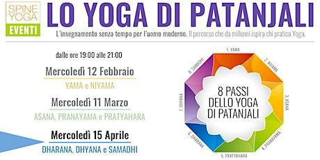 Lo Yoga di Patanjali - DHARANA, DHYANA e SAMADHI biglietti