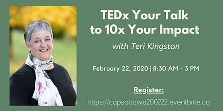 TEDx Your Talk to 10x Your Impact with Teri Kingston tickets