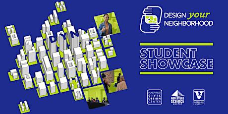 UDF: Design Your Neighborhood Student Showcase 2020 tickets