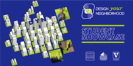UDF: Design Your Neighborhood Student Showcase 2020