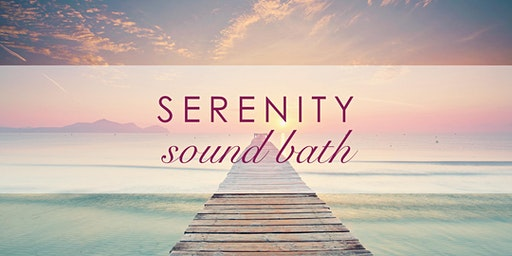 SERENITY Sound Bath
