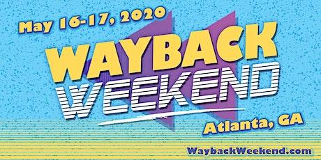 Wayback Weekend tickets