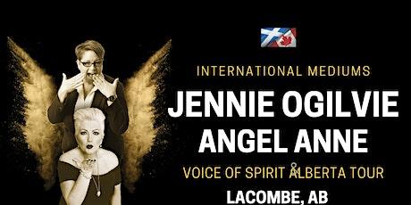 INTERNATIONAL MEDIUMS: Jennie Ogilvie & ANGEL ANNE Live in LACOMBE, AB tickets