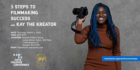 Five Steps To Filmmaking Success with Kay The Kreator tickets