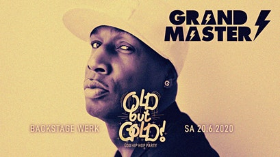 Old but Gold - Ü30 Hip Hop Party w/ Grandmaster Flash, Harris & Ice Cap Tickets