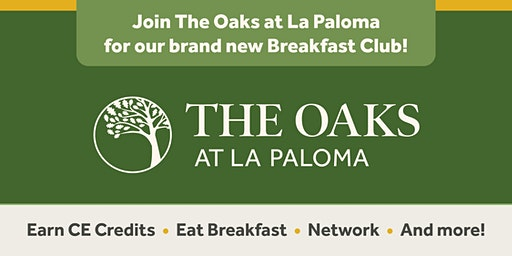 The Oaks at La Paloma Breakfast Club