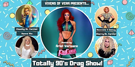 Totally 90's Drag Show! tickets