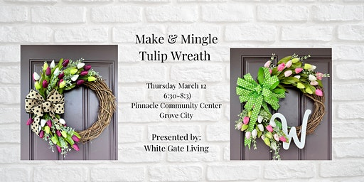 Make & Mingle: Tulip Wreath Making