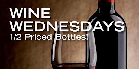 1/2 Price Wine Bottles - EVERY WEDNESDAY tickets
