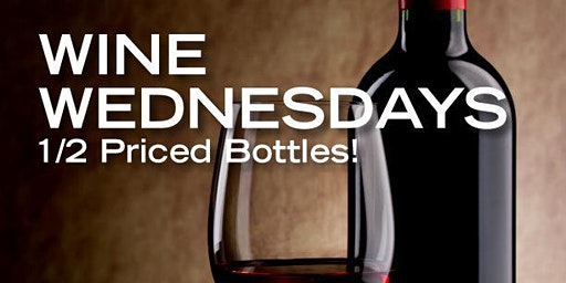 1/2 Price Wine Bottles - EVERY WEDNESDAY