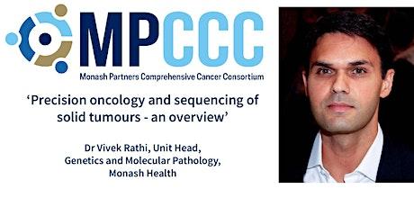 MPCCC Precision Oncology Seminar - Dr Vivek Rathi, Monash Health tickets