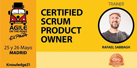Certified Scrum Product Owner - CSPO + Gestión Ágil de Productos + MVP + Métricas (Madrid, 25 y 26 de mayo) - Agile on the Road entradas