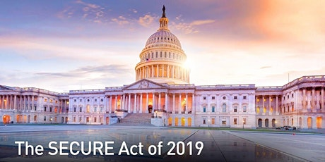 How The Secure Act of 2019 Will Affect Your Retirement, How to Reduce Taxes tickets