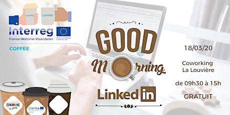 Good Morning LinkedIn tickets