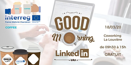Good Morning LinkedIn billets