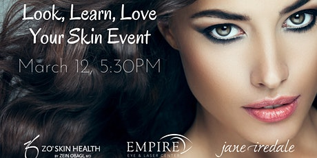 Look, Learn, Love Your Skin tickets