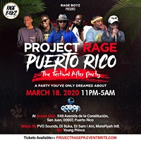 PROJECT RAGE PUERTO RICO: THE FESTIVAL AFTER PARTY