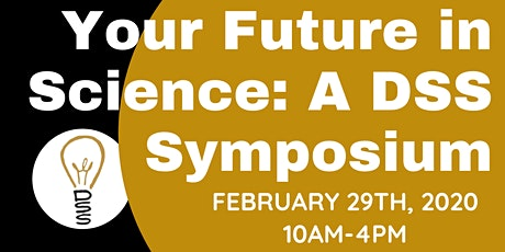 Your Future in Science: A DSS Symposium tickets
