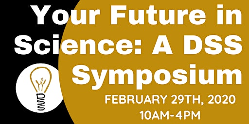 Your Future in Science: A DSS Symposium