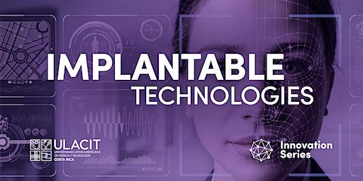 #SELLOVERDE Innovation Series: Tecnologías implantables