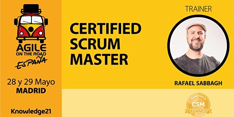 Certified ScrumMaster - CSM® + Scrum Práctico + Coaching Ágil + Cultura (Madrid, 28 y 29 de mayo) - Agile on the Road entradas