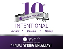Family Values For Life  Annual Spring Breakfast