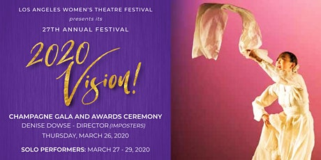 THE 27th ANNUAL LOS ANGELES WOMENS THEATRE FESTIVAL 2020 VISION! tickets
