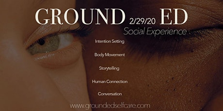 Grounded: Social Experience tickets