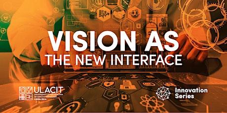 #SELLOVERDE Innovation Series: Visión como la nueva interfaz entradas