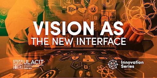#SELLOVERDE Innovation Series: Visión como la nueva interfaz