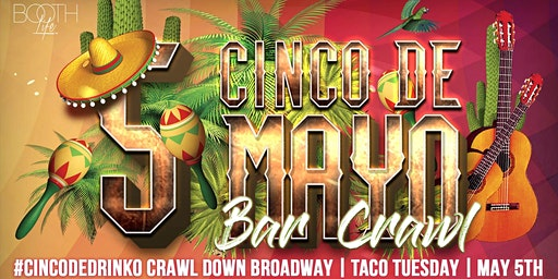Cinco De Mayo Bar Crawl down Broadway in Nashville