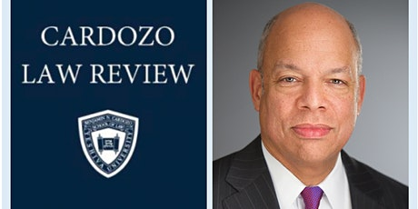 POSTPONED: Cardozo Law Review 2020 Annual Bauer Lecture with Jeh Johnson tickets