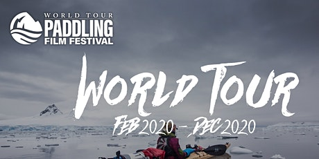 World Tour Paddling Film Festival tickets