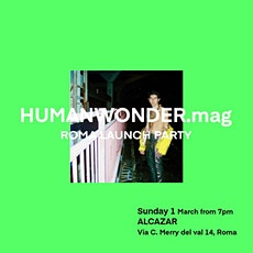 HUMANWONDER.mag ROMA Launch PARTY tickets